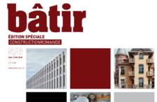 Un magazine Bâtir spécial constructionromande